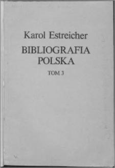 Bibliografia polska XIX. stólecia [!]. T. 3, Ł-Q