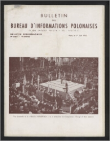 Bulletin du Bureau d'Informations Polonaises : bulletin hebdomadaire 1953.06.01, An. 9 no 257