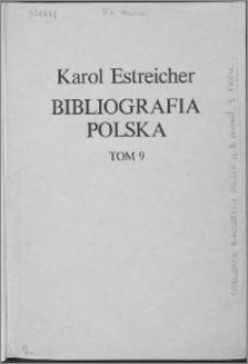 Bibliografia polska. Cz. 2, Stólecie [!] XV-XIX: spis chronologiczny. T. 2 (9), XVIII w. i dopełnienia do wieku XV-XVII