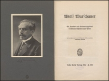 Adolf Warschauer : Ein Dankes- und Erinnerungsblatt bei seinem Scheiden aus Posen