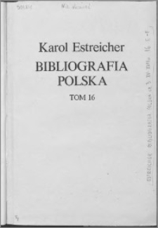 Bibliografia polska. Cz. 3, Stólecie [!] XV-XVIII w układzie abecadłowym. T. 5 (16), E-F