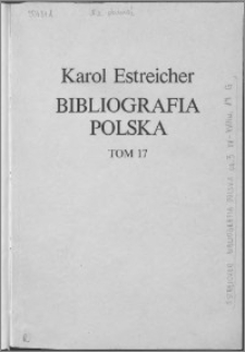 Bibliografia polska. Cz. 3, Stólecie [!] XV-XVIII w układzie abecadłowym. T. 6 (17), G