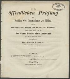 Zu der öffentlichen Prüfung der Schüler des Gymnasiums in Elbing, welche Donnerstag und Freitag den 28. und 29. September