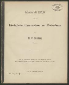 Jahresbericht 1893/94 über das Königliche Gymnasium zu Rastenburg