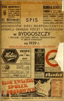 Spis abonentów sieci telefonicznych Dyrekcji Okręgu Poczt i Telegrafów w Bydgoszczy i Polskiej Akcyjnej Spółki Telefonicznej w mieście Bydgoszczy na 1939 r.