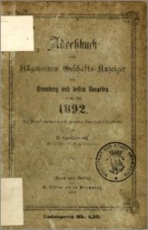 Adressbuch nebst allgemeinem Geschäfts-Anzeiger von Bromberg und dessen Vororten auf das Jahr 1892 : auf Grund amtlicher und privater Unterlagen