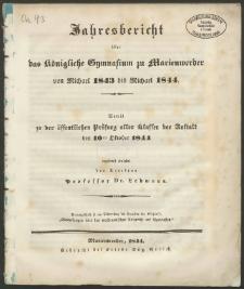 Jahresbericht über das Königliche Gymnasium zu Marienwerder von Michael 1843 bis Michael 1844