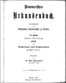 Pommersches Urkundenbuch. Bd. 6. Abt. 2, 1325 : nebst Nachträgen und Ergänzungen zu Band I-VI,1