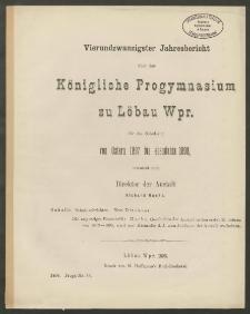 Vierundzwanzigster Jahresbericht über das Königliche Progymnasium zu Löbau Wpr. für das Schuljahr von Ostern 1897 bis ebendahin 1898