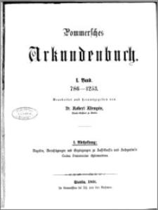 Pommersches Urkundenbuch. Bd. 1. Abt. 1, 786-1253 : Regesten, Berichtigungen und Ergänzungen zu Hasselbach's und Kosegarten' s Codex Pomeraniae diplomaticus