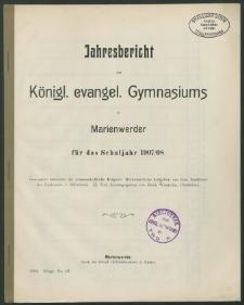 Jahresbericht des Königl. evangel. Gymnasiums zu Marienwerder für das Schuljahr 1907/08