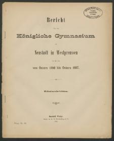 Bericht über das Königliche Gymnasium zu Neustadt in Westpreussen für die Zeit von Ostern 1886 bis Ostern 1887