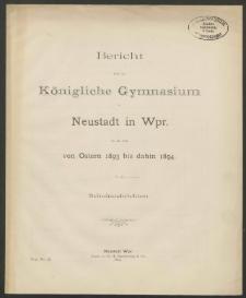 Bericht über das Königliche Gymnasium zu Neustadt in Wpr. für die Zeit von Ostern 1893 bis dahin 1894