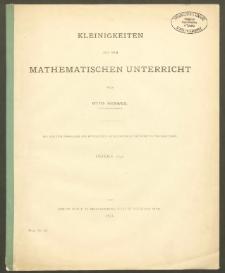 Kleinigkeiten aus dem mathematischen Unterricht. Teil. II. Konstruieren. (Zweite Hälfte.)