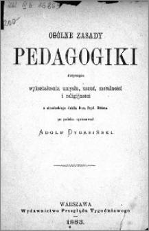 Ogólne zasady pedagogiki dotyczące wykształcenia umysłu, uczuć, moralności i religijności