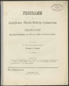 Programm des Königlichen Fürstin-Hedwig-Gymnasiums zu Neustettin für das Schuljahr von Ostern 1894 bis Ostern 1895
