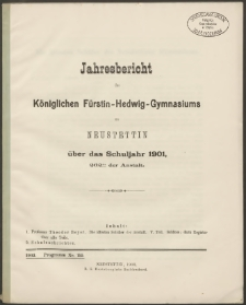 Jahresbericht des Königlichen Fürstin-Hedwig-Gymnasiums zu Neustettin über das Schuljahr 1901