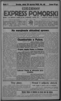 Codzienny Express Pomorski : wychodzi 7 razy tygodniowo ... z tygodniowym dodatkiem ilustrowanym 1925.03.18, R. 1, nr 46