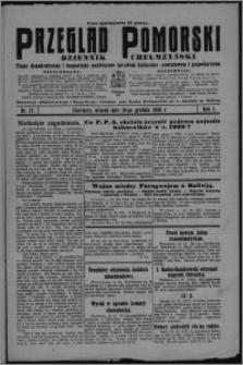 Przegląd Pomorski : dziennik chełmżyński : pismo demokratyczne i bezpartyjne poświęcone sprawom kulturalno-oświatowym i gospodarczym 1928.12.18, R. 1, nr 17