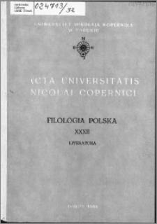 Acta Universitatis Nicolai Copernici. Nauki Humanistyczno-Społeczne. Filologia Polska, z. 32 (193), 1989