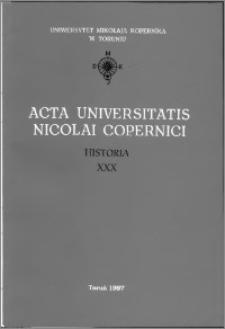 Acta Universitatis Nicolai Copernici. Nauki Humanistyczno-Społeczne. Historia, z. 30 (322), 1997