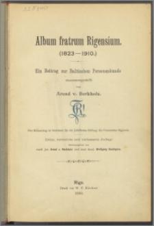 Album fratrum Rigensium (1823-1910) : ein Beitrag zur Baltischen Personenkunde