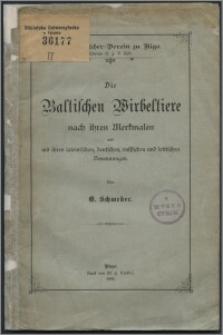 Die Baltischen Wirbeltiere nach ihren Merkmalen und mit ihren latenischen, deutschen, russischen und lettischen Benennungen