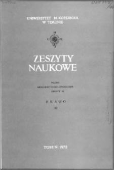 Zeszyty Naukowe Uniwersytetu Mikołaja Kopernika w Toruniu. Nauki Humanistyczno-Społeczne. Prawo, z. 11 (52), 1972