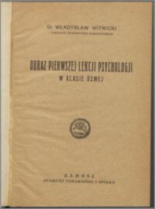 Obraz pierwszej lekcji psychologji w klasie ósmej
