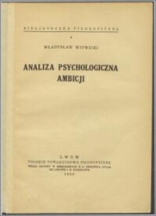 Analiza psychologiczna ambicji