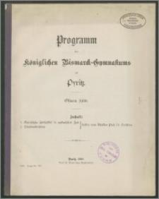 Programm des Königlichen Bismarck-Gymnasiums zu Pyritz. Ostern 1908