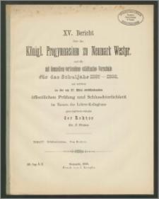 XV. Bericht über das Königl. Progymnasium zu Neumark Westpr. und die mit demselben verbundene (städtische) Vorschule für das Schuljahr 1887-1888
