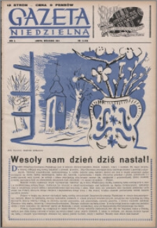Gazeta Niedzielna 1954.04.18, R. 6 nr 16 (260)