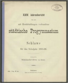 XXIV. Jahresbericht über das mit Realabteilungen verbundene städtische Progymnasium zu Schlawe für das Schuljahr 1895-96