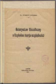 Relatywizm filozoficzny a fizykalna teoria względności