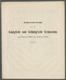 Jahresbericht über das Königliche und Gröning'sche Gymnasium von Ostern 1867 bis Ostern 1868