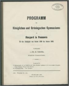 Programm des Königlichen und Gröningschen Gymnasiums zu Stargard in Pommern für das Schuljahr von Ostern 1899 bis Ostern 1900