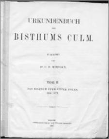 Urkundenbuch des Bisthums Culm. T. 2, Das Bisthum Culm unter Polen 1466-1774