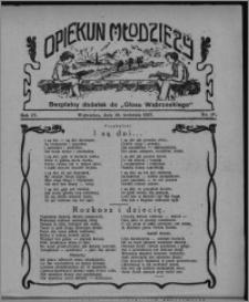 """Opiekun Młodzieży : bezpłatny dodatek do """"Głosu Wąbrzeskiego"""" 1927.04.28, R. 4, nr 16"""