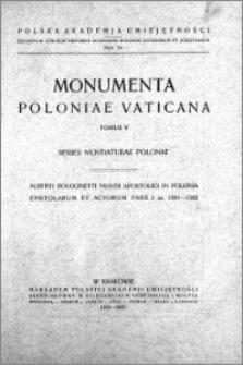 Alberti Bolognetti Nuntii Apostolici in Polonia epistolae et acta 1581-1585 a Ludovico Boratyński p. m. collecta P. 1, 1581-1582