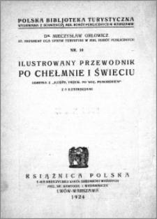 Ilustrowany przewodnik po Chełmnie i Świeciu