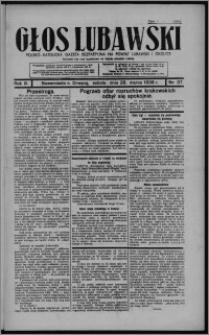 Głos Lubawski : polsko-katolicka gazeta bezpartyjna na powiat lubawski i okolice 1936.03.28, R. 3, nr 37 + Dodatek Rolniczy nr 13