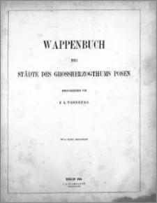 Wappenbuch der Städte der Grossherzogthums Posen
