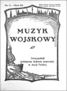 Muzyk Wojskowy. Dwutygodnik poświęcony kulturze muzycznej w Armji Polskiej 1928.06.01 R.3 nr 11