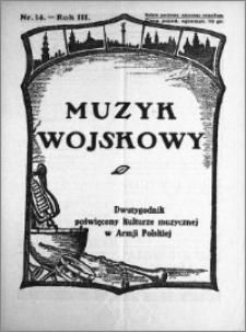 Muzyk Wojskowy. Dwutygodnik poświęcony kulturze muzycznej w Armji Polskiej 1928.07.15 R.3 nr 14