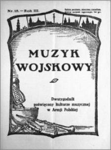 Muzyk Wojskowy. Dwutygodnik poświęcony kulturze muzycznej w Armji Polskiej 1928.09.15 R.3 nr 18