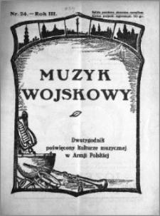 Muzyk Wojskowy. Dwutygodnik poświęcony kulturze muzycznej w Armji Polskiej 1928.12.15 R.3 nr 24