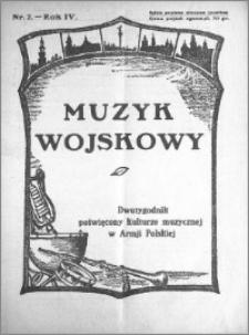 Muzyk Wojskowy. Dwutygodnik poświęcony kulturze muzycznej w Armji Polskiej 1929.01.15 R.4 nr 2