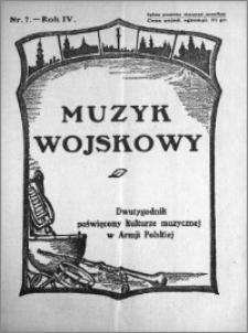Muzyk Wojskowy. Dwutygodnik poświęcony kulturze muzycznej w Armji Polskiej 1929.04.01 R.4 nr 7