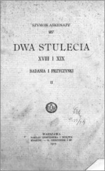 Dwa stulecia : XVIII i XIX : badania i przyczynki. T. 2